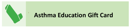 Asthma Education Gift Card