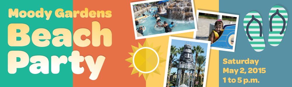 moody gardens beach party member event may 2 2015 texas children 39 s health plan